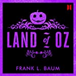 The Land of Oz | L. Frank Baum