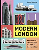 Modern London: An illustrated tour of London's cityscape from the 1920s to the present day by  Lukas Novotny in stock, buy online here