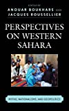 Perspectives on Western Saharacb, Jacques Roussellier, 1442226854