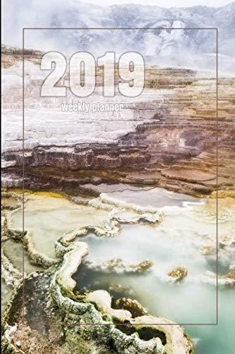 2019 Weekly Planner: Mammoth Hot Springs - Yellowstone National Park - 6