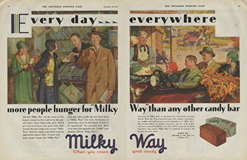 Every day everywhere more people hunger for Milky Way Candy Bar ad 1929 P