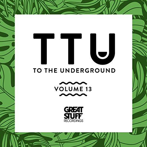 To the Underground, Vol. 13
