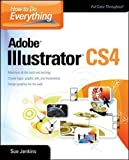How to Do Everything: Adobe Illustrator CS4