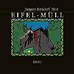 Eifel-Müll | Jacques Berndorf
