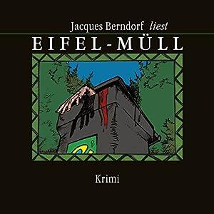 Eifel-Müll Hörbuch