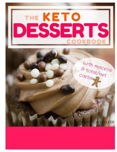 Keto Desserts: Keto Desserts Recipes Cookbook, Keto Slow Cooker Cookbook (Ketogenic desserts)