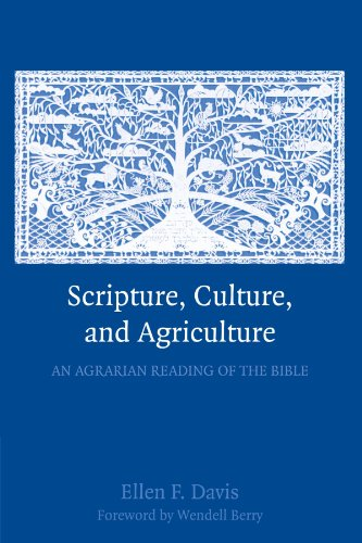 Cover of Scripture, Culture, and Agriculture: An Agrarian Reading of the Bible