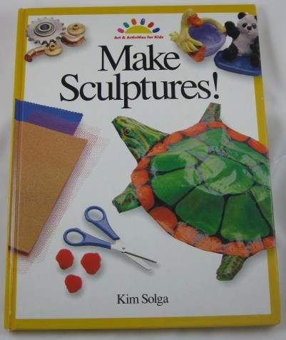 Make Sculptures (ART AND ACTIVITIES FOR KIDS)