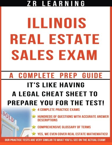 Illinois Real Estate Sales Exam - 2014 Version: Principles, Concepts and Hundreds Of Practice Questions Similar To What