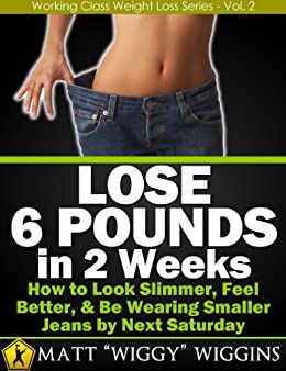 how to lose 6 pounds in 2 weeks