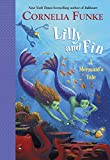 Lilly and Fin: A Mermaid's Tale