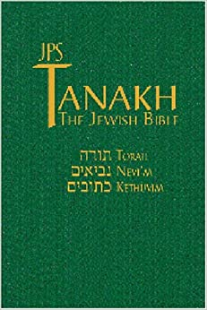 JPS TANAKH/ The Jewish Bible: Jewish Publication Society ...