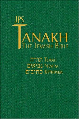 JPS TANAKH/ The Jewish Bible