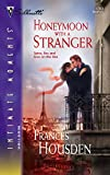 img - for Honeymoon with a Stranger (Silhouette Intimate Moments No. 1393) (International Affairs) book / textbook / text book