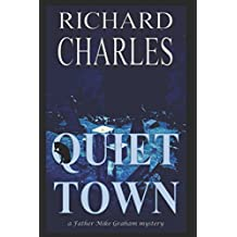 Quiet Town (Father Mike Graham Mysteries)