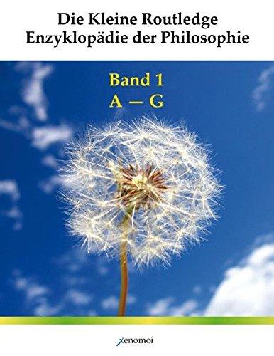 Die Kleine Routledge Enzyklopädie der Philosophie: Werk in drei Bänden