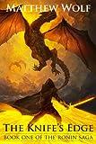 The Knife's Edge (The Ronin Saga Book 1)