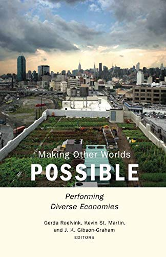 Making Other Worlds Possible (The Best Of Possible Worlds)
