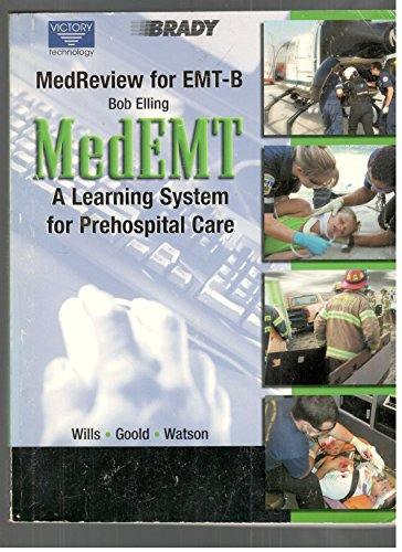 MedReview for EMT-B: The Student Workbook Companion to MedEMT: A Learning System for Prehospital Care