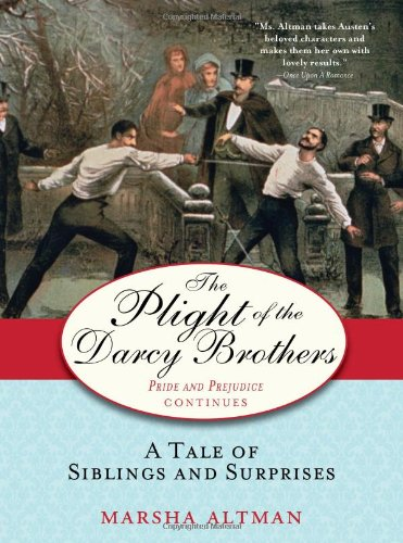 Download The Plight of the Darcy Brothers: A tale of the Darcys & the Bingleys pdf