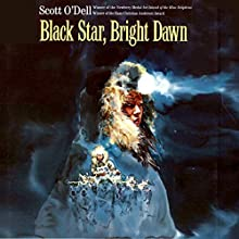 Black Star, Bright Dawn Audiobook by Scott O'Dell Narrated by Jessica Almasy