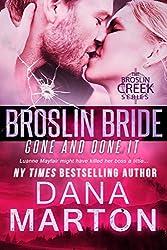 Broslin Bride (Gone and Done it) (Broslin Creek series Book 5)