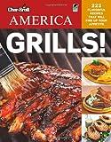 Char-Broil's America Grills!, Editors of Creative Homeowner, 1580115020