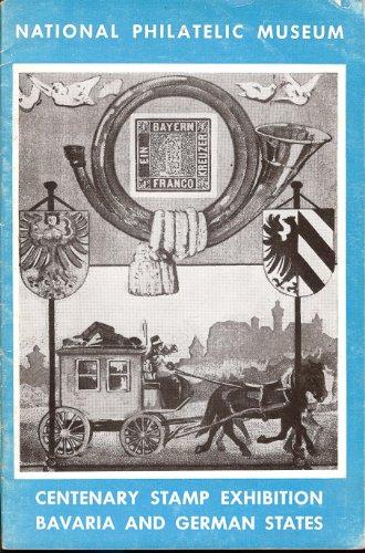 Centenary Stamp Exhibition: Bavaria and German States - Bavaria Stamp