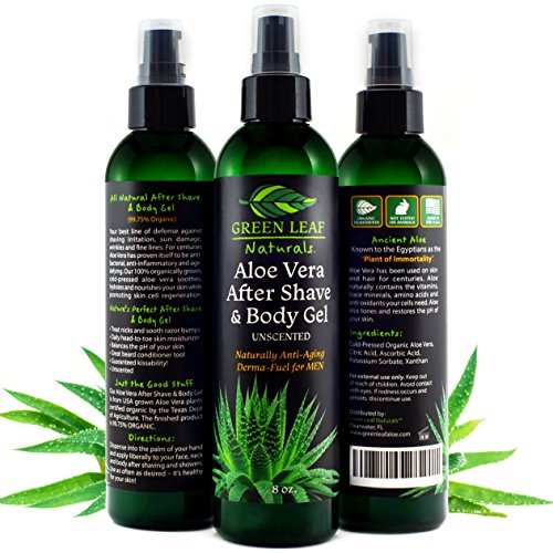 - Aloe Vera After Shave & Body Gel - Unscented - Naturally Anti-Aging Derma-Fuel for Men by Green Leaf Naturals - 99.8% Organic - Pump Dispenser Included - 8 Ounces
