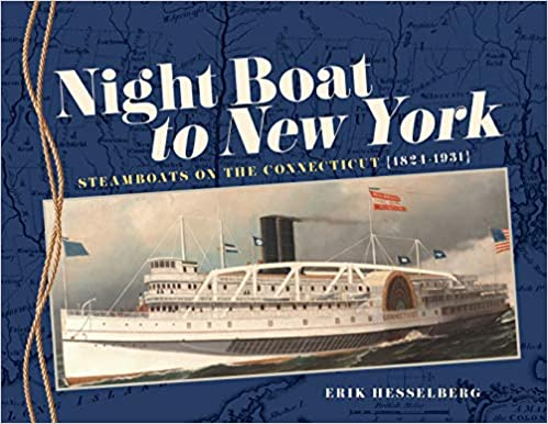 Torrent Para Descargar Night Boat To New York: Steamboats On The Connecticut, 1824-1931 Epub O Mobi