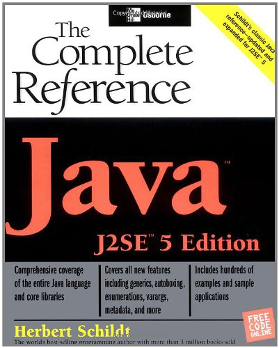 Java: The Complete Reference, J2SE 5 Edition by McGraw-Hill Osborne Media