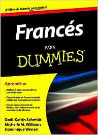 Francés para Dummies: Amazon.es: Wenzel, Dominique