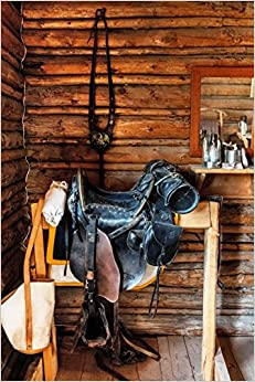 Book Vintage Western Horse Saddle in an Old Cabin: Blank 150 page lined journal for your thoughts, ideas, and inspiration