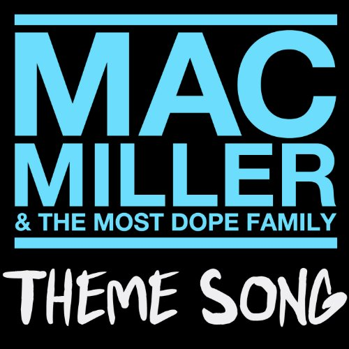 Mac Miller & The Most Dope Fam...