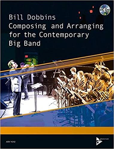 Composing and Arranging for the Contemporary Big Band: Book