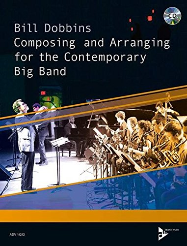 Read Online Composing and Arranging for the Contemporary Big Band: Book & CD (Advance Music) pdf