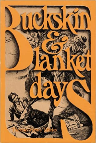 Buckskin and blanket days thomas henry tibbles 9780803251991 buckskin and blanket days thomas henry tibbles 9780803251991 amazon books fandeluxe Choice Image