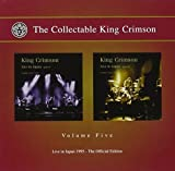 The Collectable King Crimson Vol 5: Live In Japan 1995 - The Official Edition (2 CD) by Inner Knot (2010-09-14)