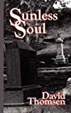 Sunless Soul, David Thomsen, 1589399498