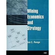 Mining Economics and Strategy