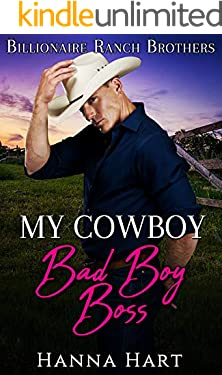 My Cowboy Bad Boy Boss (Billionaire Ranch Brothers Book 5)