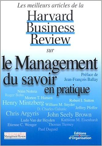 7b8faffe0eac35 Les Meilleurs Articles de la Harvard Business Review sur le management du  savoir en pratique