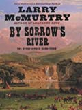 By Sorrow's River, Larry McMurtry, 1587245981