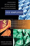 J2EE Simplified, Jennifer Wewers and Gregory Powell, 0595369790