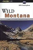 Wild Montana, Bill Cunningham, 1560443936