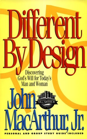 Different By Design Discovering God S Will For Today S Man And Woman Macarthur Study Series John Macarthur Jr 9781564762474 Amazon Com Books