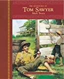 The Adventures of Tom Sawyer, Mark Twain, 1403713820
