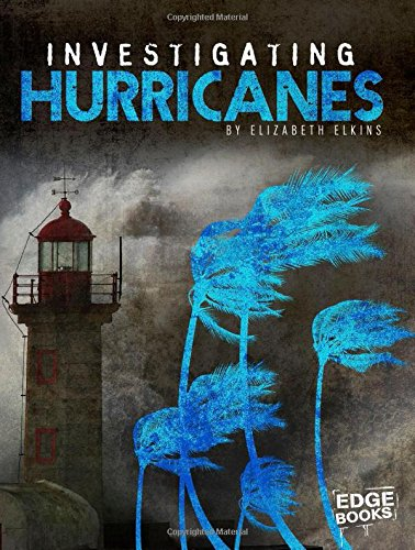 Download Investigating Hurricanes (Investigating Natural Disasters) pdf epub