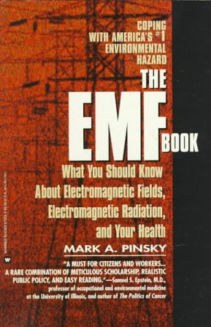 EMF Book: What You Should Know About Electromagnetic Fields, Electromagnetic Radiation & Your Health