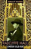 Radclyffe Hall, Sally Cline, 0879517085